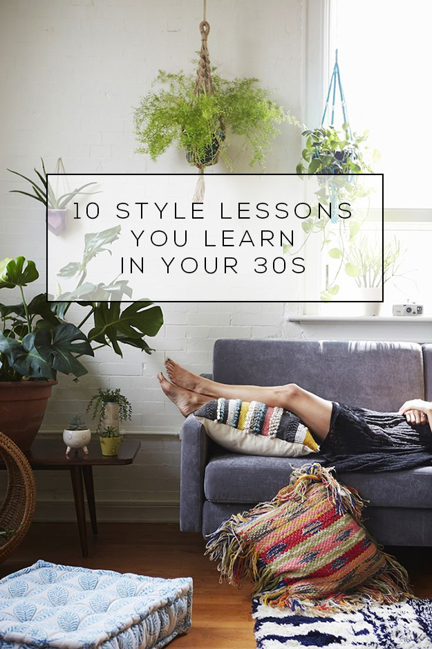 10 Style Lessons You Learn in Your 30s