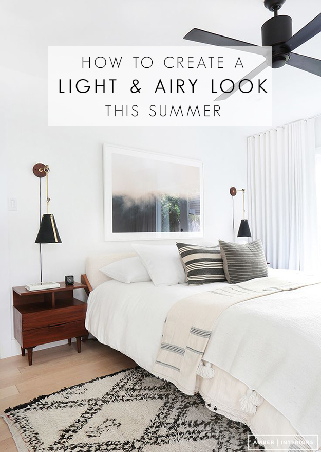 How to Create a Light and Airy Look This Summer