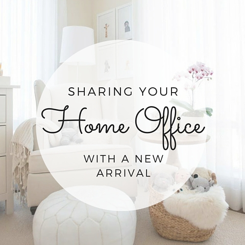 Sharing Your Home Office With A New Arrival